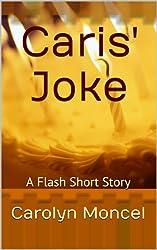 Caris' Joke - A Flash Short Story