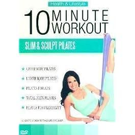 10 Minute Workout – Slim & Sculpt Pilates
