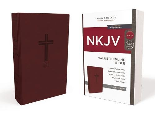 NKJV, Value Thinline Bible, Leathersoft, Burgundy, Red Letter Edition, Comfort Print: Holy Bible, New King James Version