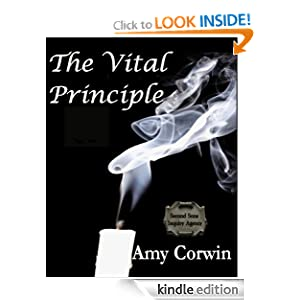 The Vital Principle (Second Sons Inquiry Agency Mystery) Amy Corwin