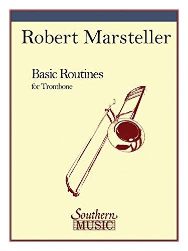 Basic Routines: Trombone