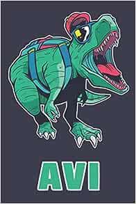 Avi: School Dinosaur T-Rex Boys Name Dino Dinos Avi, Lined ...