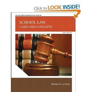 School Law: Cases and Concepts (10th Edition) (Allyn & Bacon Educational Leadership) 10th (Tenth) Edition
