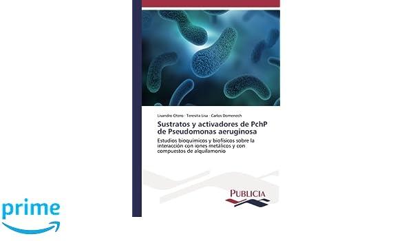 Sustratos y activadores de PchP de Pseudomonas aeruginosa ...