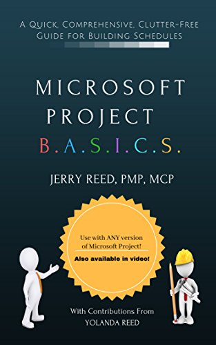 microsoft project b a s i c s a quick comprehensive clutter free