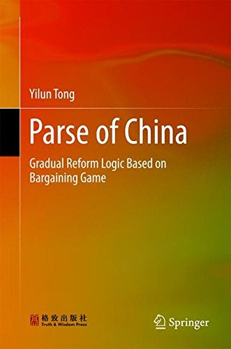 Parse of China: Gradual Reform Logic Based on Bargaining Game