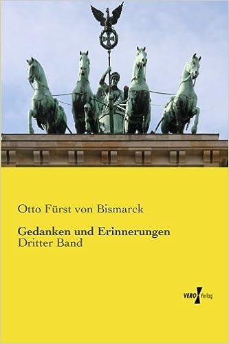 Book Gedanken und Erinnerungen: Dritter Band: Volume 3