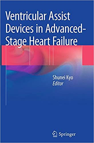 Book Ventricular Assist Devices in Advanced-Stage Heart Failure