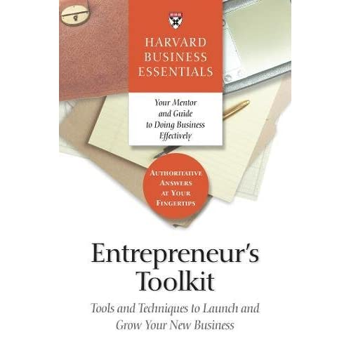 Entrepreneur's Toolkit: Tools and Techniques to Launch and Grow Your New Business (Harvard Business Essentials) (Paperback)