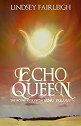 Echo Queen: A Time Travel Romance (Echo Trilogy, #2)