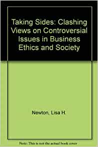 issue 1 12th edition taking side clashing views in business ethics and society Business and society  street taking sides: clashing views in management, 2e  management 12th edition new by leslie w rue,.