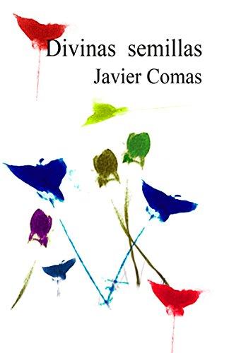 Divinas semillas (Spanish Edition)