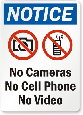 Notice - No Cameras No Cell Phone No Video (with No Camera and No, HDPE Plastic Sign, 10