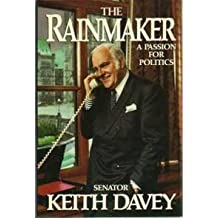 The Rainmaker: A Passion for Politics
