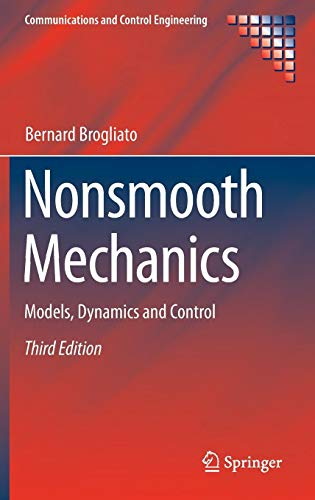 Nonsmooth Mechanics: Models, Dynamics and Control (Communications and Control Engineering)