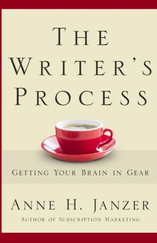 The Writer's Process: Getting Your Brain in Gear