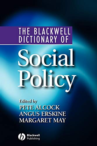 (The Blackwell Dictionary of Social Policy)