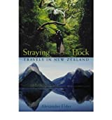 [Straying from the Flock: Travels in New Zealand [ STRAYING FROM THE FLOCK: TRAVELS IN NEW ZEALAND BY Elder, Alexander ( Author ) Apr-25-2005[ STRAYING FROM THE FLOCK: TRAVELS IN NEW ZEALAND [ STRAYING FROM THE FLOCK: TRAVELS IN NEW ZEALAND BY ELDER, ALEXANDER ( AUTHOR ) APR-25-2005 ] By Elder, Alexander ( Author )Apr-25-2005 Hardcover