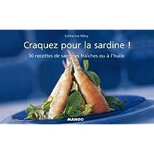 Craquez pour la sardine ! (Craquez...) (French Edition)