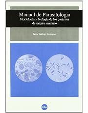 Manual de Parasitología. Morfología y biología de los parásitos de interés sanitario (TEXTOS DOCENTS)