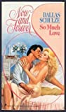 img - for So Much Love (Now and Forever) book / textbook / text book