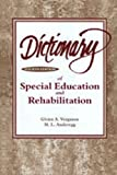 img - for Dictionary of Special Education and Rehabilitation by Glenn A. Vergason (1997-10-30) book / textbook / text book