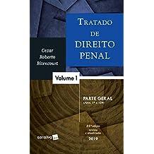 Tratado de direito penal : Parte geral - 25ª edição de 2019