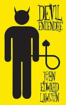 Devil Entendre by [Lawson, John Edward]