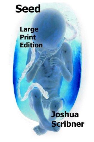 Download Seed (Large Print Edition) pdf epub