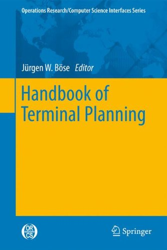 Handbook of Terminal Planning (Operations Research/Computer Science Interfaces Series) (Business Series Terminal)