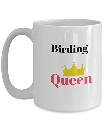 Birding Queen Nerdy glasses Quote Funny Coffee Mug Cup Perfect and Cool Gift for People who are always positive warm vibe and who love birds and plants nature lovers and (Larry Bird Halloween Costume)