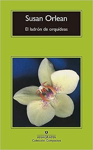 El Ladrón De Orquídeas por Susan Orlean epub