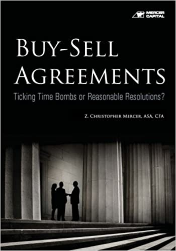 Buy Sell Agreements Ticking Time Bombs Or Reasonable Resolutions