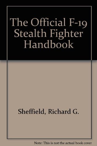 The Official F-19 Stealth Fighter Handbook, used for sale  Delivered anywhere in USA
