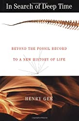 In Search of Deep Time: Beyond the Fossil Record to a New History of Life