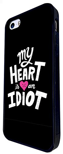 329 - My Heart Is An Idiot Design iphone SE - 2016 Coque Fashion Trend Case Coque Protection Cover plastique et métal - Noir
