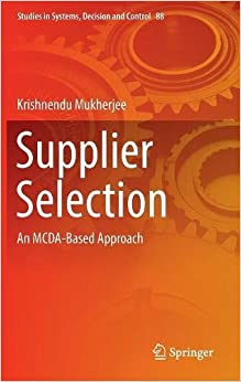 Supplier Selection: An MCDA-Based Approach (Studies in Systems, Decision and Control)