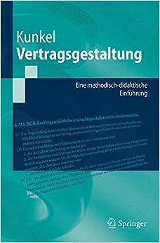 Book Vertragsgestaltung: Eine methodisch-didaktische Einführung (Springer-Lehrbuch)