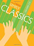 Simply Classics Grades 2-3, Peter Gritton, 0571525520