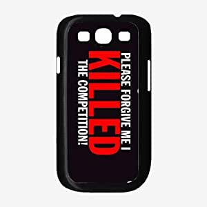 I Killed The Competition- TPU RUBBER SILICONE Phone Case Back Cover Samsung Galaxy S3 I9300