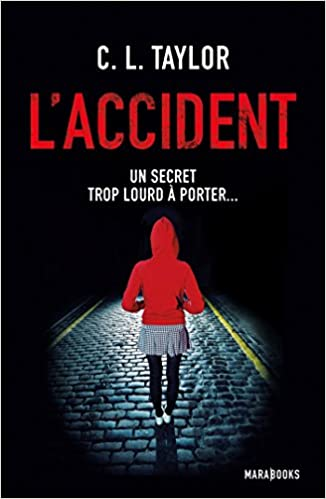L'accident - Taylor Cally L.