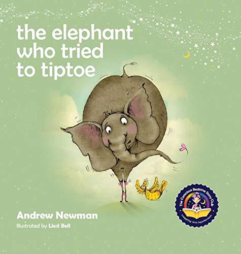 Elephant Who Tried To Tiptoe (The)