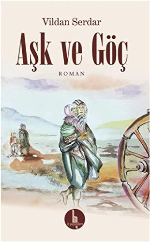 Read Online Ask ve Göc pdf epub