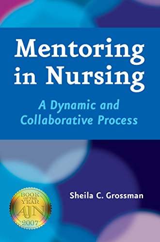 Mentoring in Nursing: A Dynamic and Collaborative Process Pdf