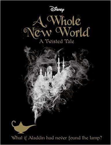 Disney Twisted Tales A Whole New World Novel A Twisted Tale