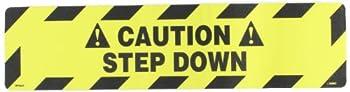 "NMC WFS627 Walk On Floor Sign, Legend ""!CAUTION! - STEP DOWN"", 24"" Length x 6"" Height, Pressure Sensitive Vinyl, Black on Yellow"