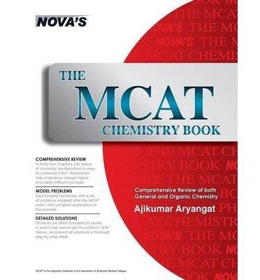 [(The MCAT Chemistry Book)] [Author: Ajikumar Aryangat] published on (January, 2014)