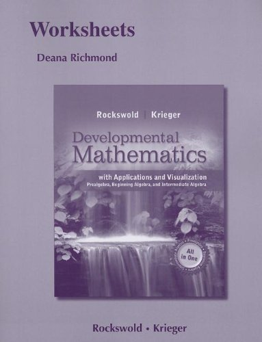 Worksheets for Developmental Mathematics with Applications and Visualization