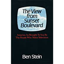 The View from Sunset Boulevard: America as Brought to You by the People Who Make Television
