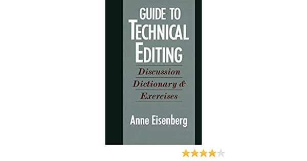 Guide to technical editing: Discussion, dictionary, and exercise
